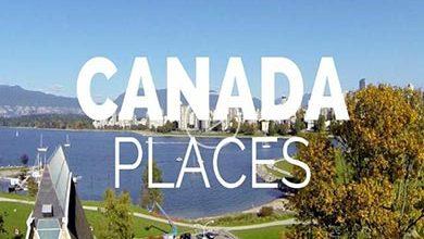 Photo of بهترین مکان های بازدید در کانادا